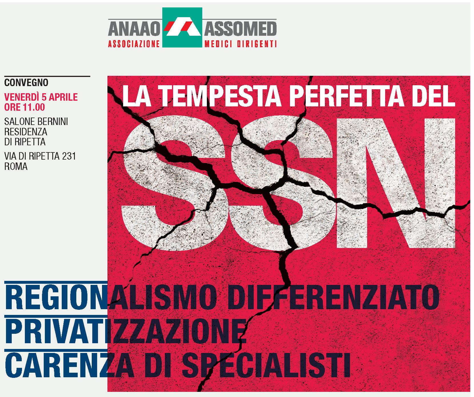 Convegno Nazionale Roma 5 aprile. La tempesta perfetta del SSN   regionalismo differenziato - Privatizzazione - Carenza di specialisti. Il  programma. 049fe601c8a2
